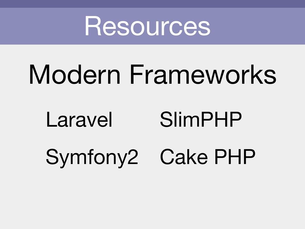 Resources Modern Frameworks Laravel  Symfony2 S...