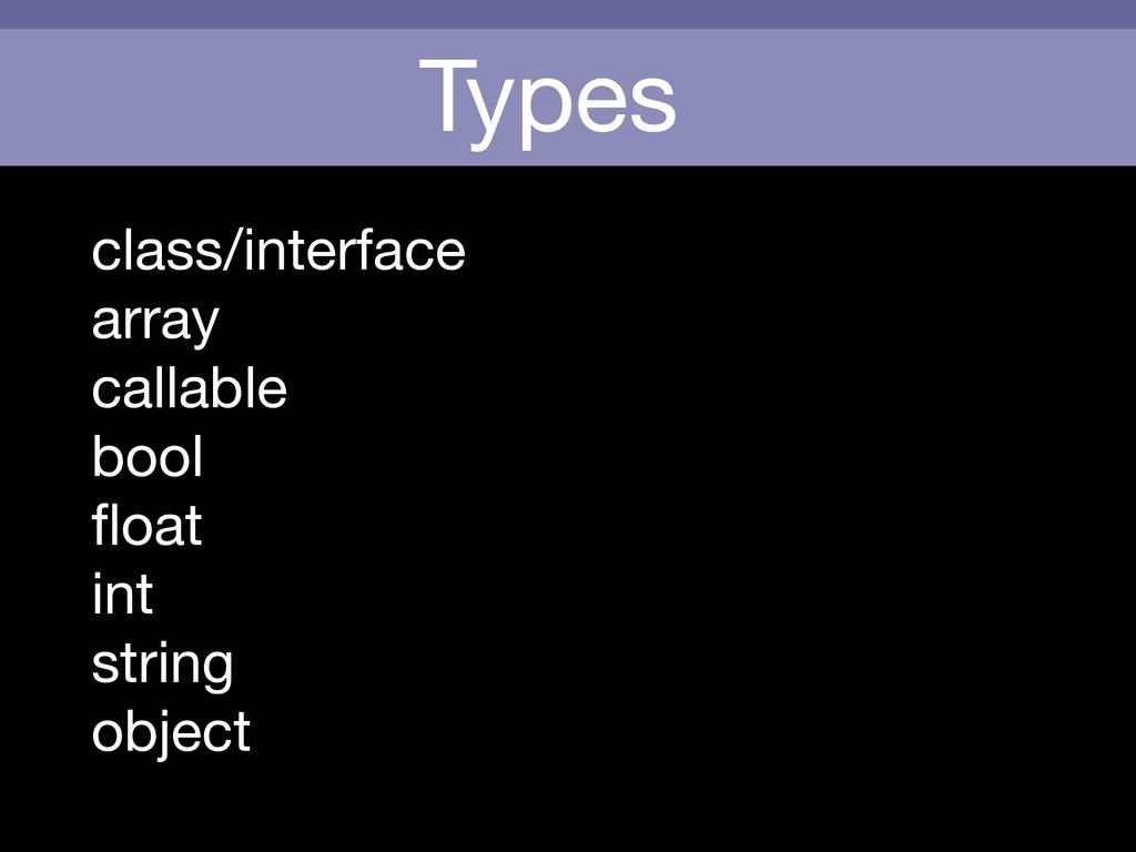 Types class/interface  array  callable  bool  fl...
