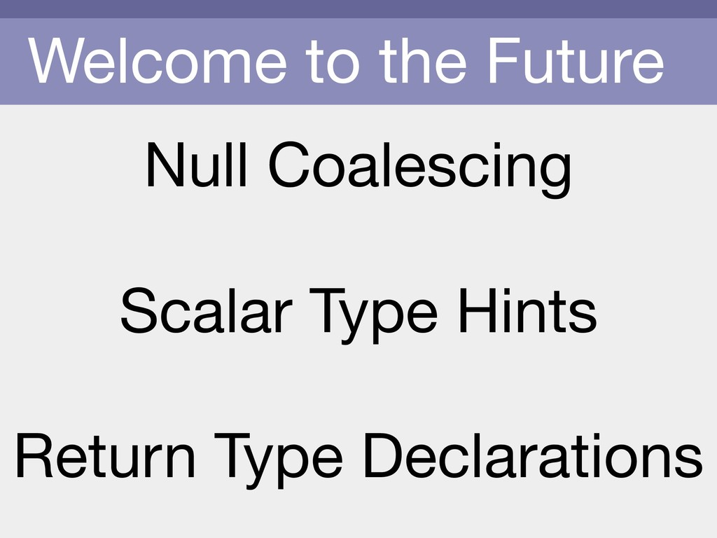 Welcome to the Future Null Coalescing  Scalar T...
