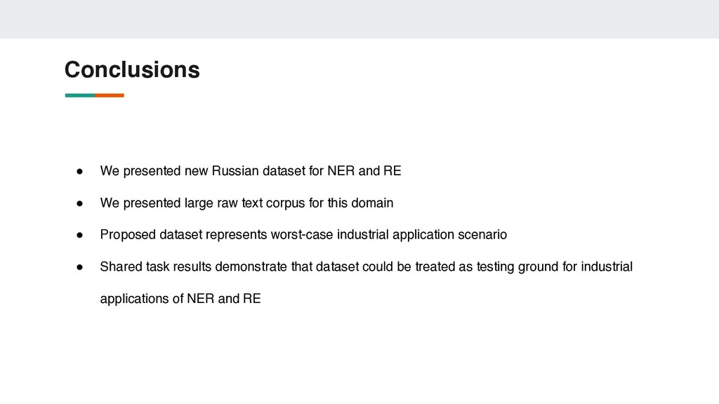Conclusions ● We presented new Russian dataset ...