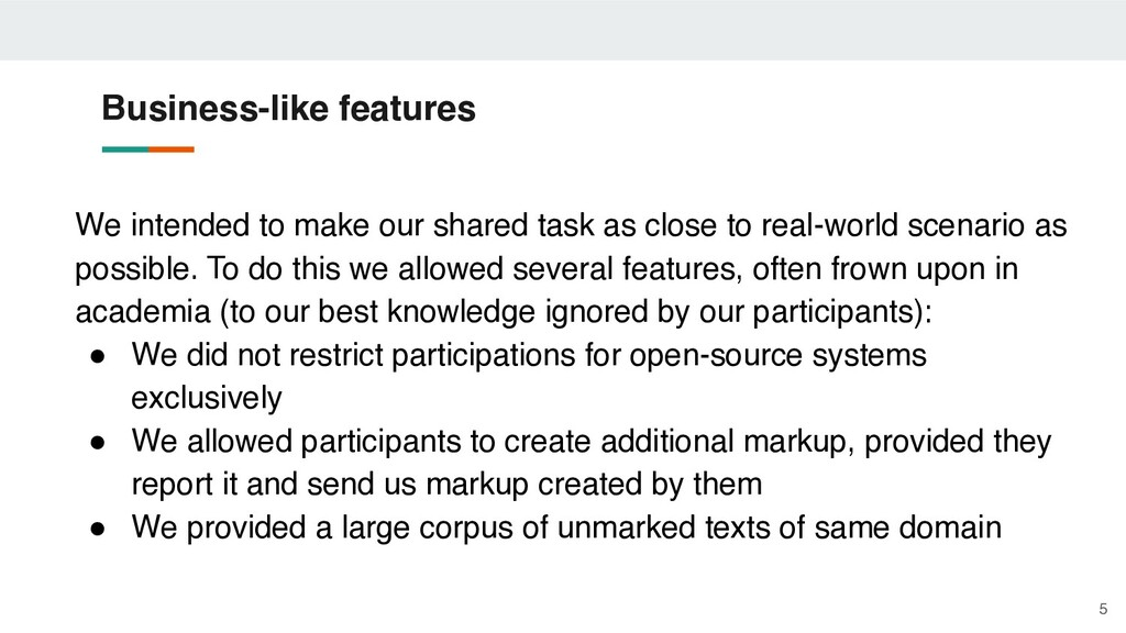 We intended to make our shared task as close to...