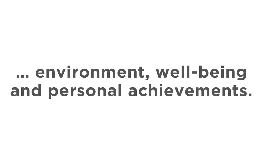… environment, well-being and personal achievem...