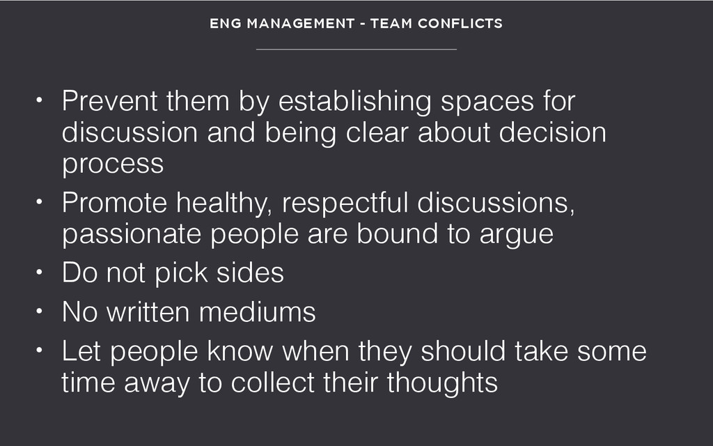 • Prevent them by establishing spaces for discu...