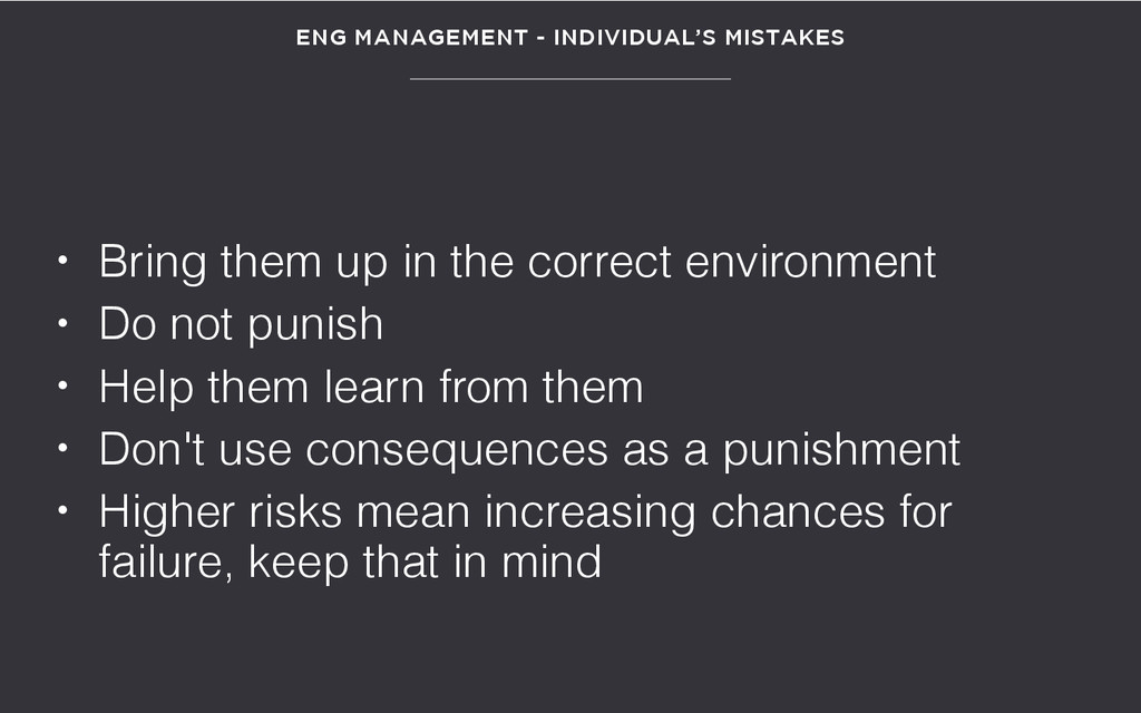 • Bring them up in the correct environment • Do...