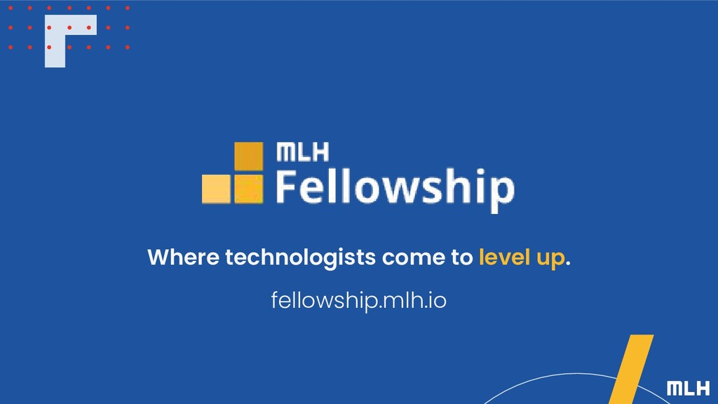 Where technologists come to level up. fellowshi...