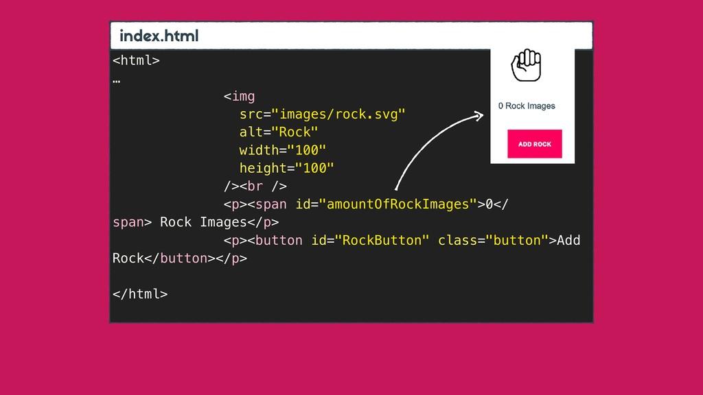 """index.html <html> … <img src=""""images/rock.svg"""" ..."""