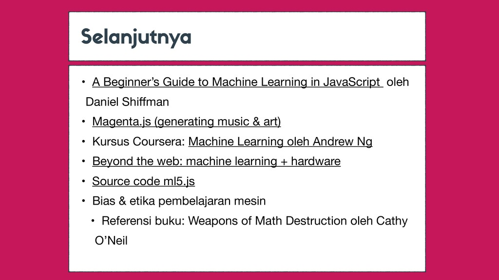 Selanjutnya • A Beginner's Guide to Machine Lea...