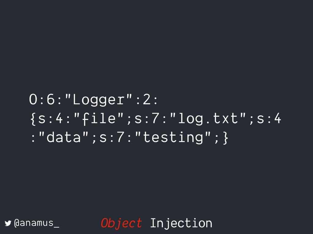 "O:6:""Logger"":2: {s:4:""file"";s:7:""log.txt"";s:4 :..."
