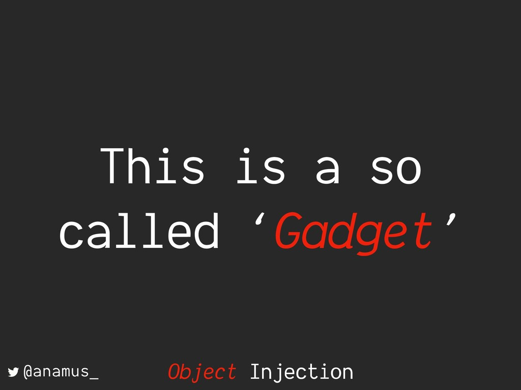 This is a so called 'Gadget' @anamus_ Object In...