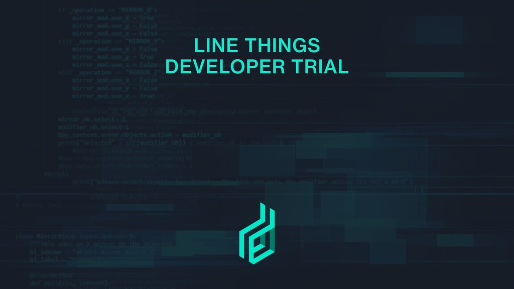 LINE THINGS DEVELOPER TRIAL