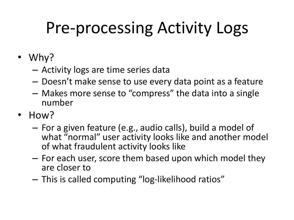 Pre-processing Activity Logs • Why? – Activity ...