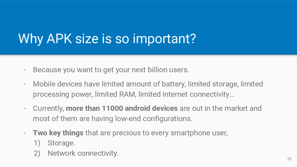Why APK size is so important? - Because you wan...