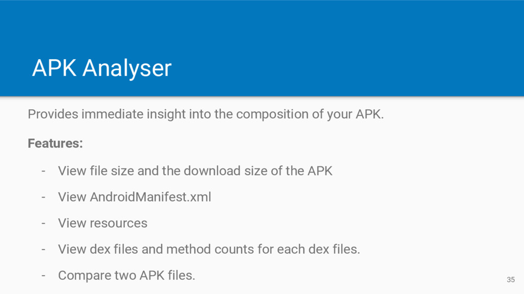 APK Analyser Provides immediate insight into th...