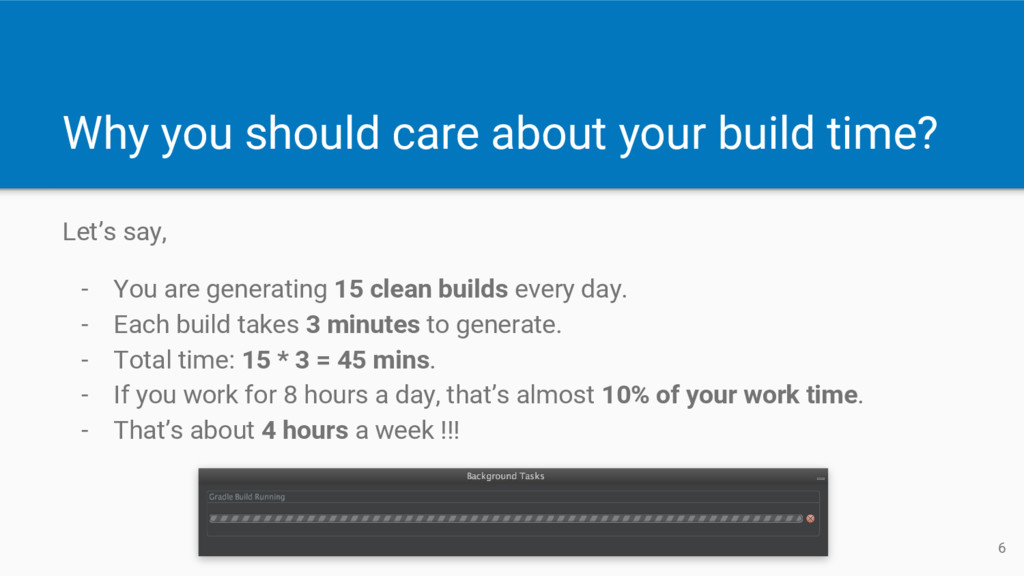 Why you should care about your build time? Let'...