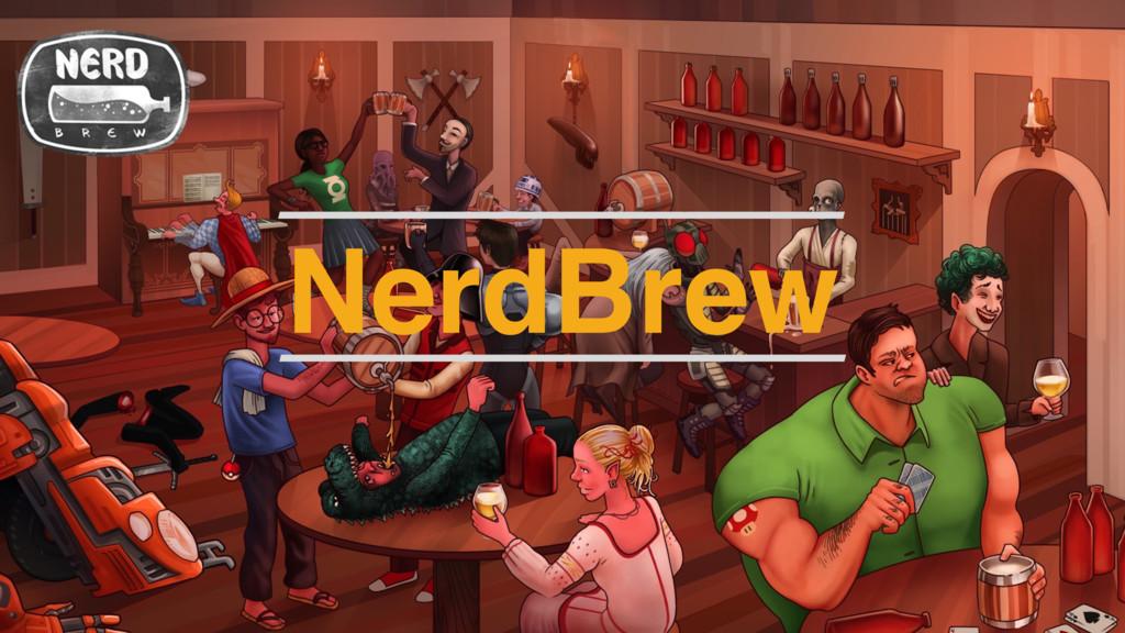 NerdBrew