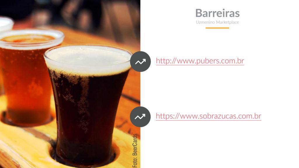 http:/ /www.pubers.com.br Barreiras Uzmenino Ma...
