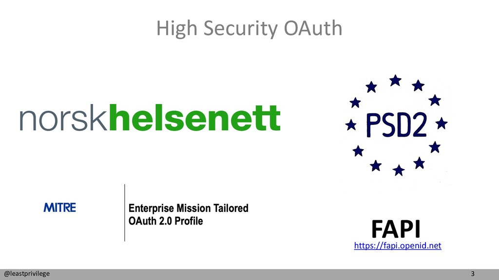 3 @leastprivilege High Security OAuth FAPI http...