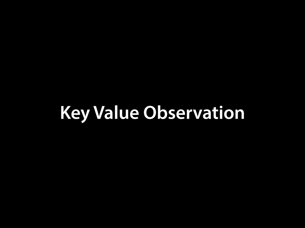 Key Value Observation