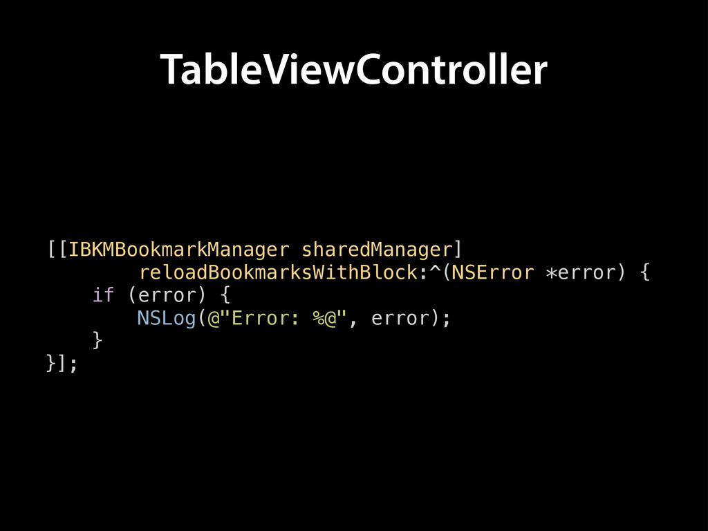 TableViewController [[IBKMBookmarkManager share...