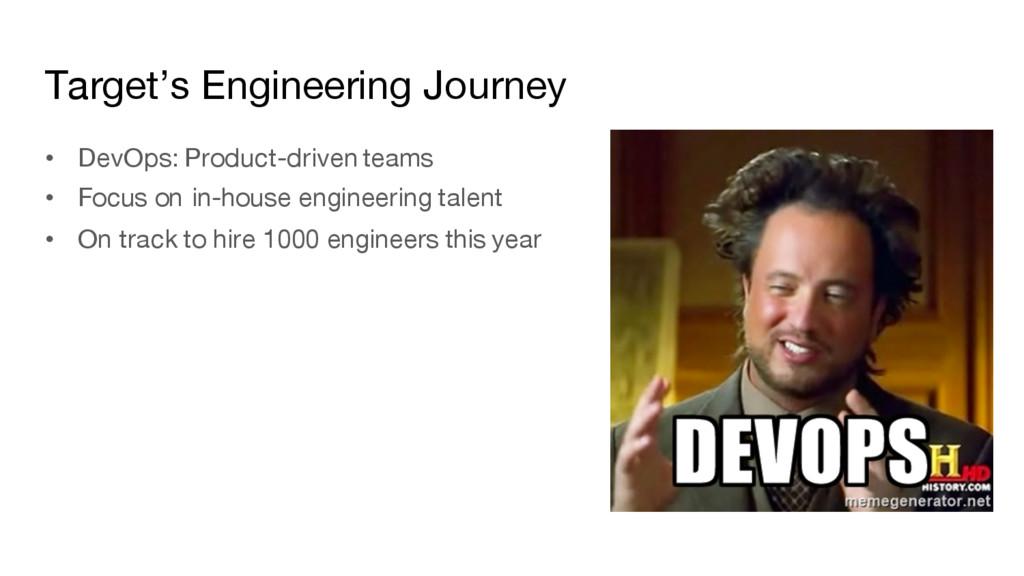 Target's Engineering Journey • DevOps: Product-...