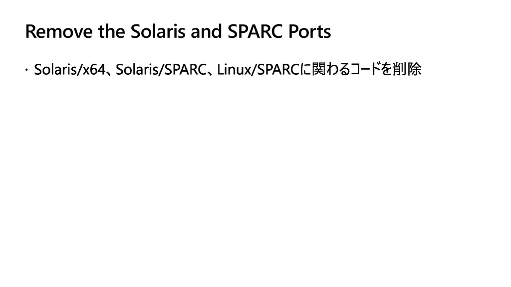 Remove the Solaris and SPARC Ports