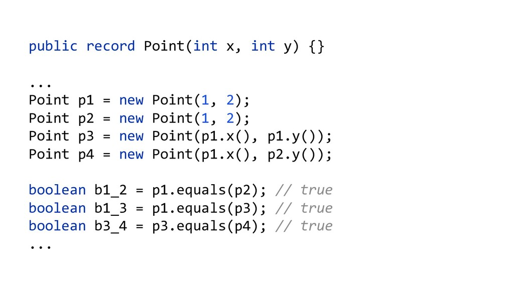 public record Point(int x, int y) {} ... Point ...