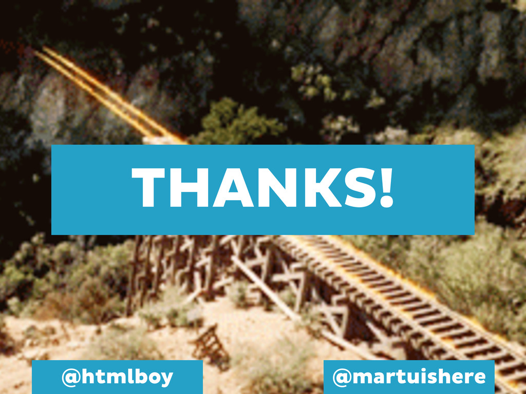 THANKS! @htmlboy @martuishere