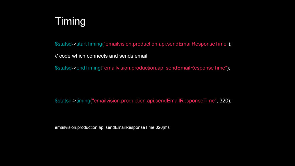 """Timing $statsd->startTiming(""""emailvision.produc..."""