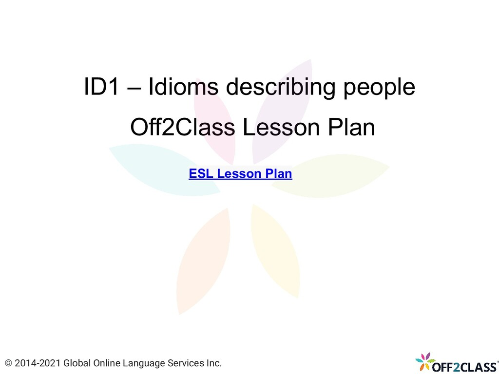 ID1 – Idioms describing people Off2Class Lesson...