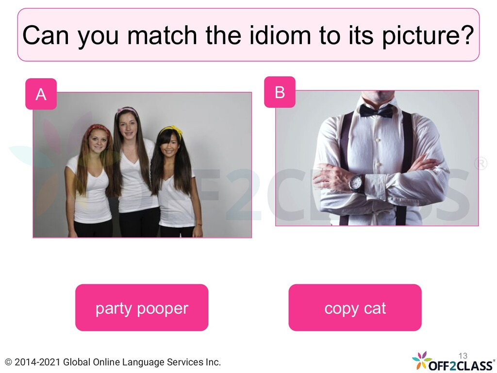 Can you match the idiom to its picture? copy ca...