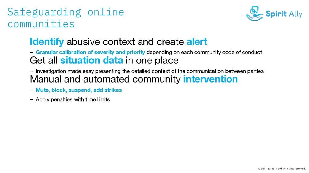 Safeguarding online communities Identify abusiv...