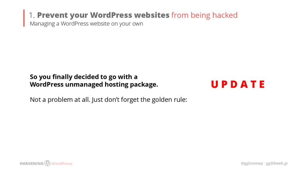 U P D A T E 1. Prevent your WordPress websites ...