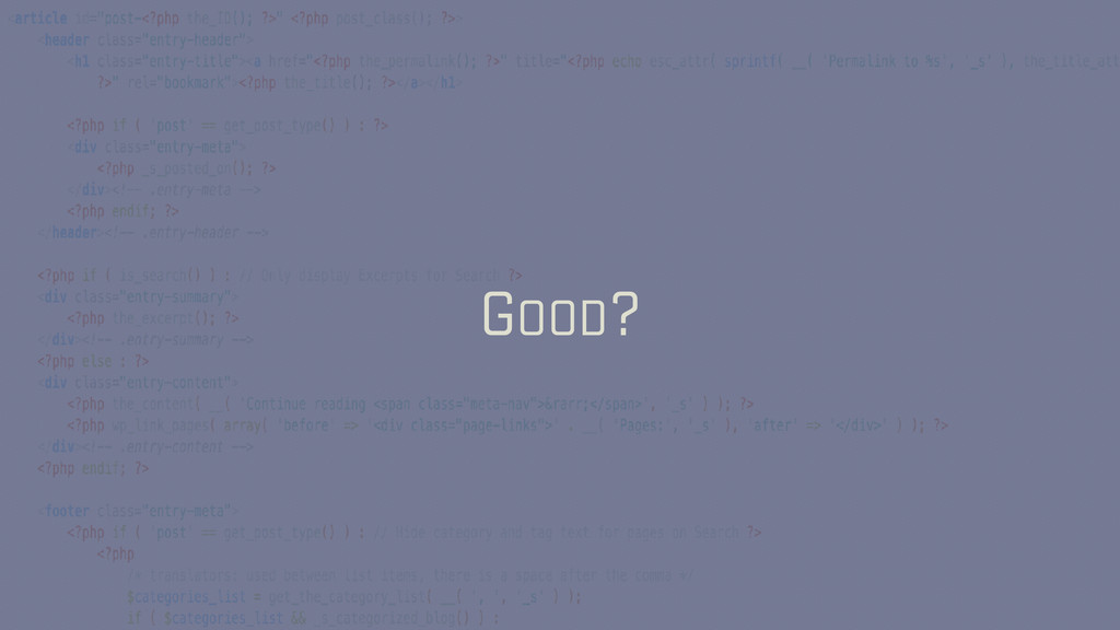 GOOD?