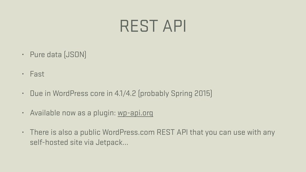 REST API • Pure data (JSON) • Fast • Due in Wor...
