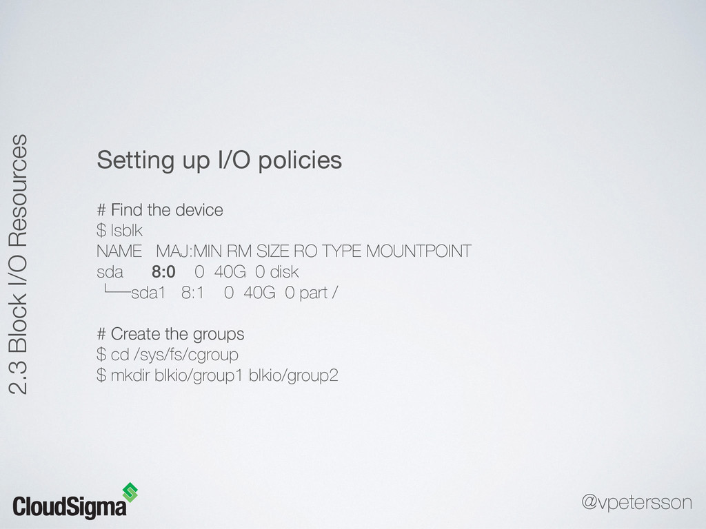 Setting up I/O policies  # Find the device $ ls...
