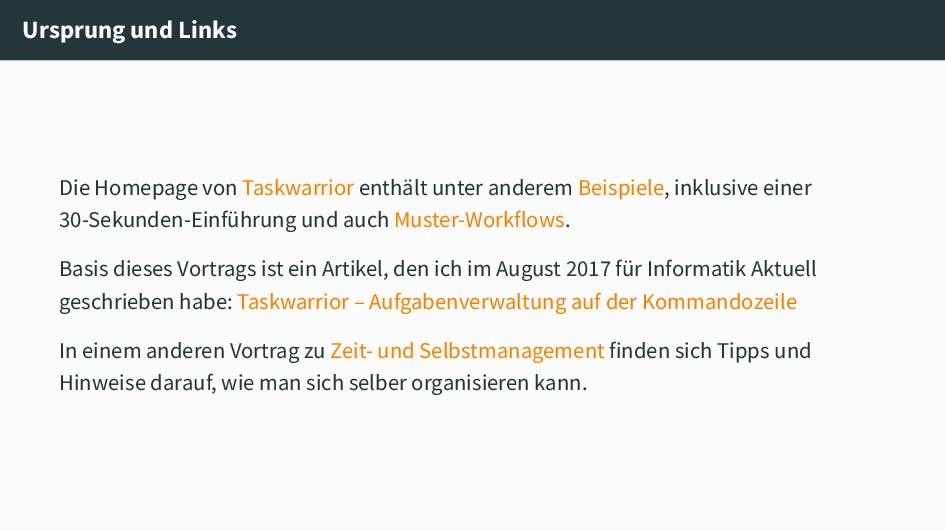 Ursprung und Links Die Homepage von Taskwarrior...