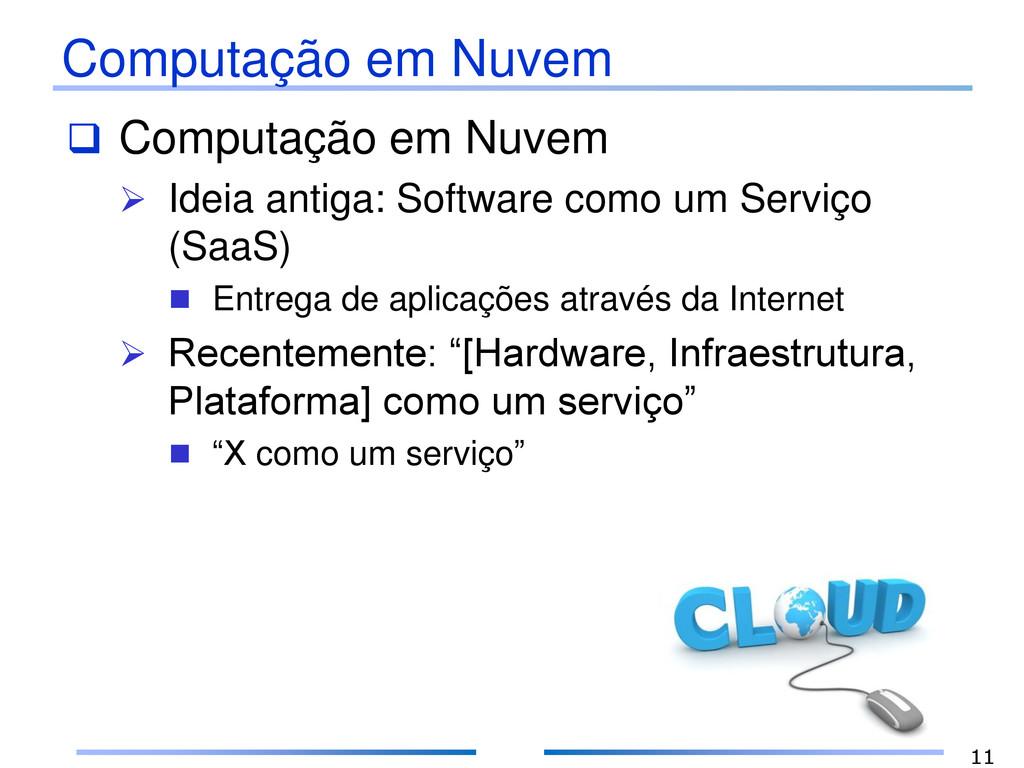 Computação em Nuvem  Computação em Nuvem  Ide...