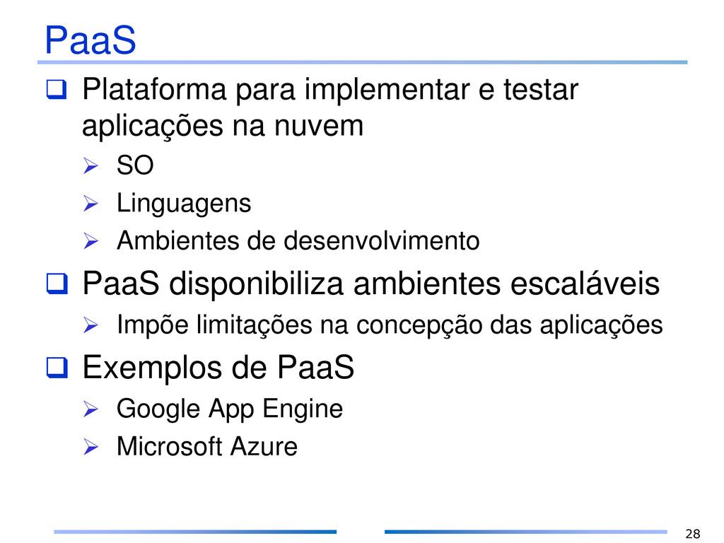 PaaS  Plataforma para implementar e testar apl...