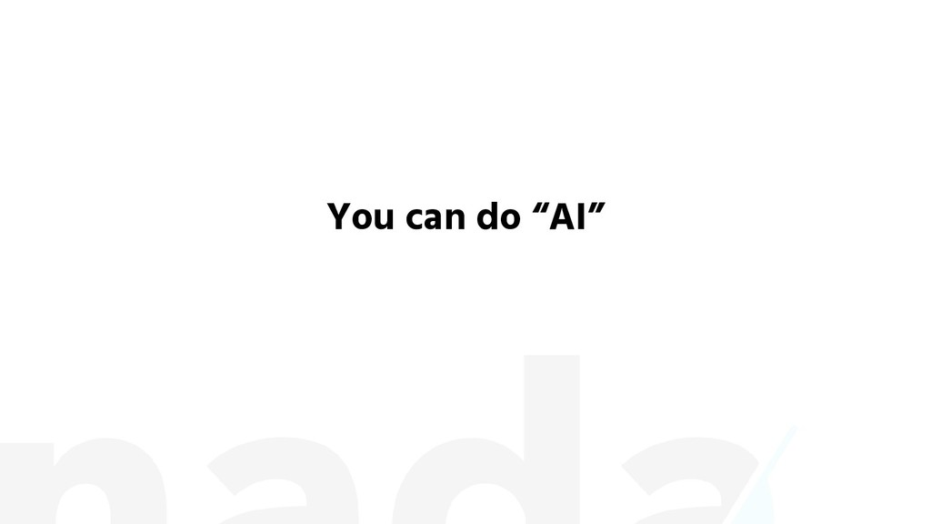 """You can do """"AI"""""""