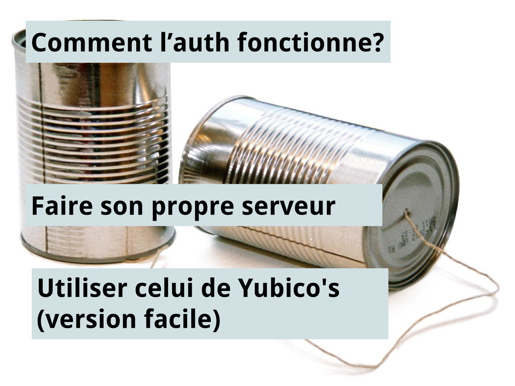 Comment l'auth fonctionne? Faire son propre ser...