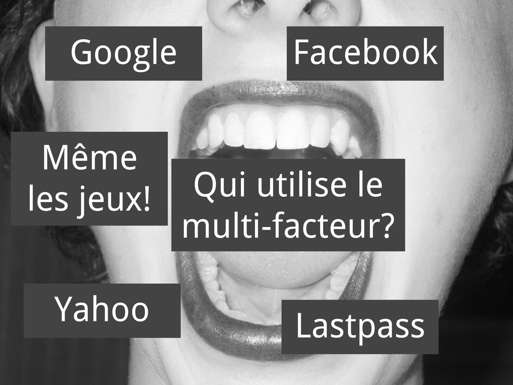 Qui utilise le multi-facteur? Google Facebook Y...