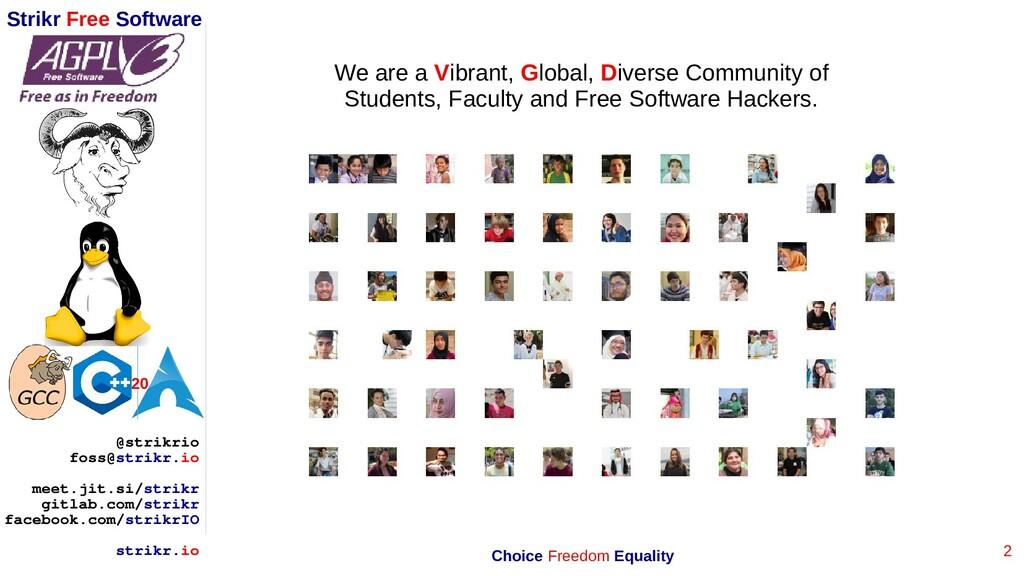 2 Strikr Free Software 20 @strikrio foss@strikr...