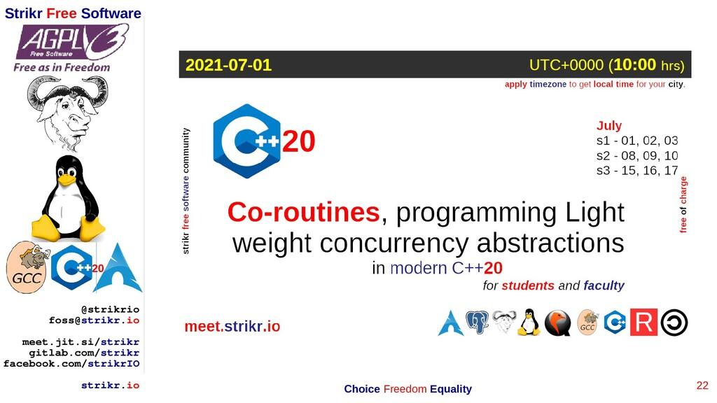 22 Strikr Free Software 20 @strikrio foss@strik...