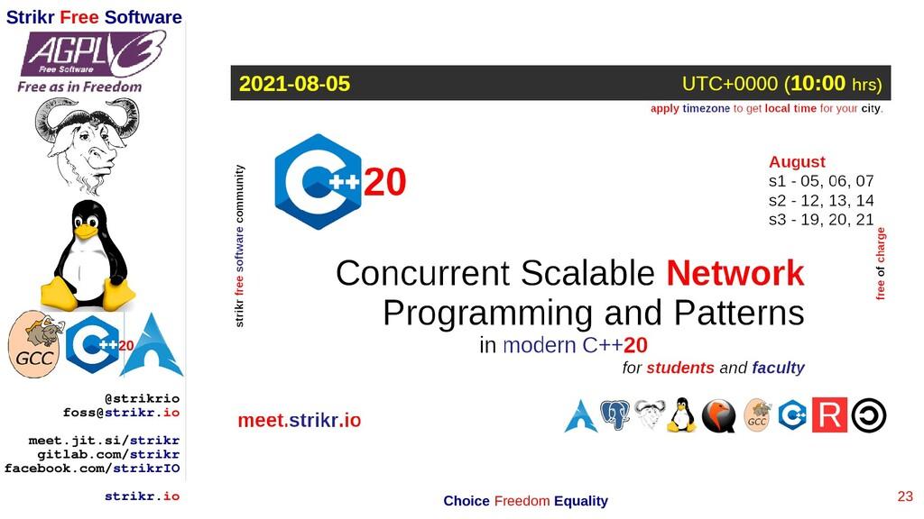 23 Strikr Free Software 20 @strikrio foss@strik...
