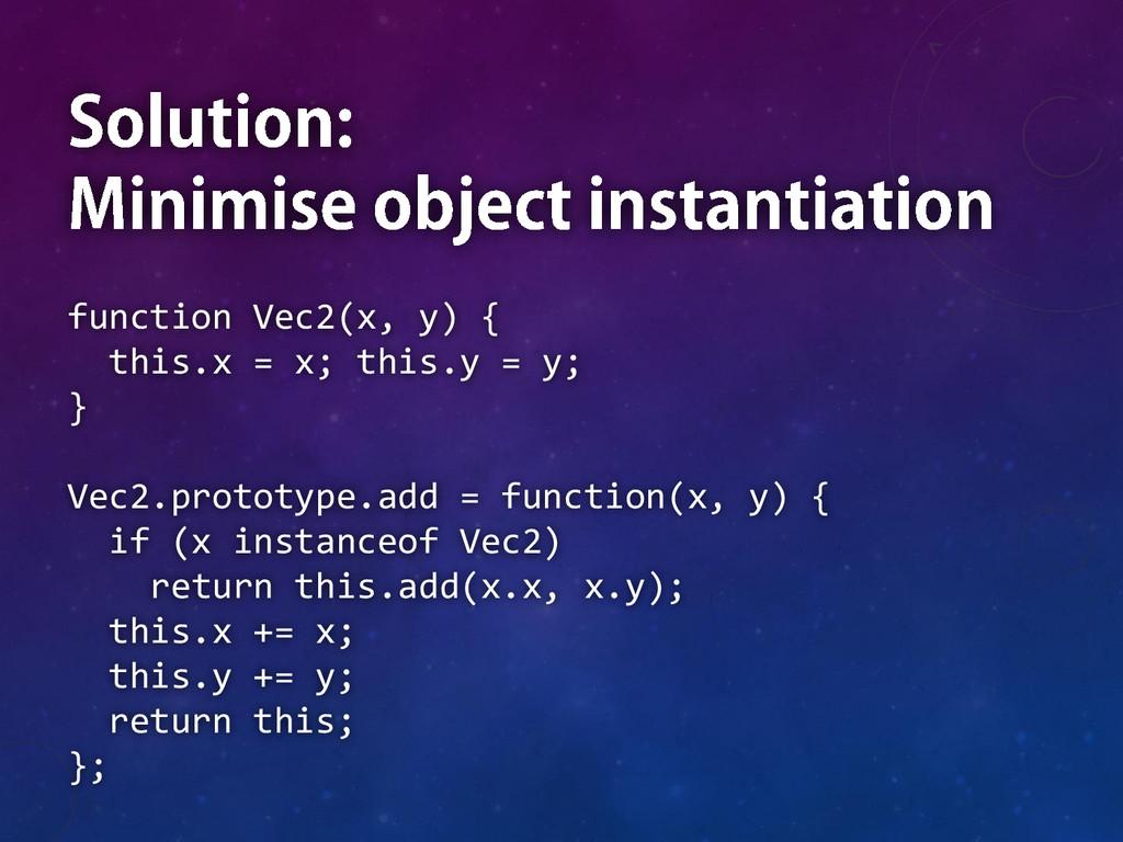 function Vec2(x, y) { this.x = x; this.y = y; }...