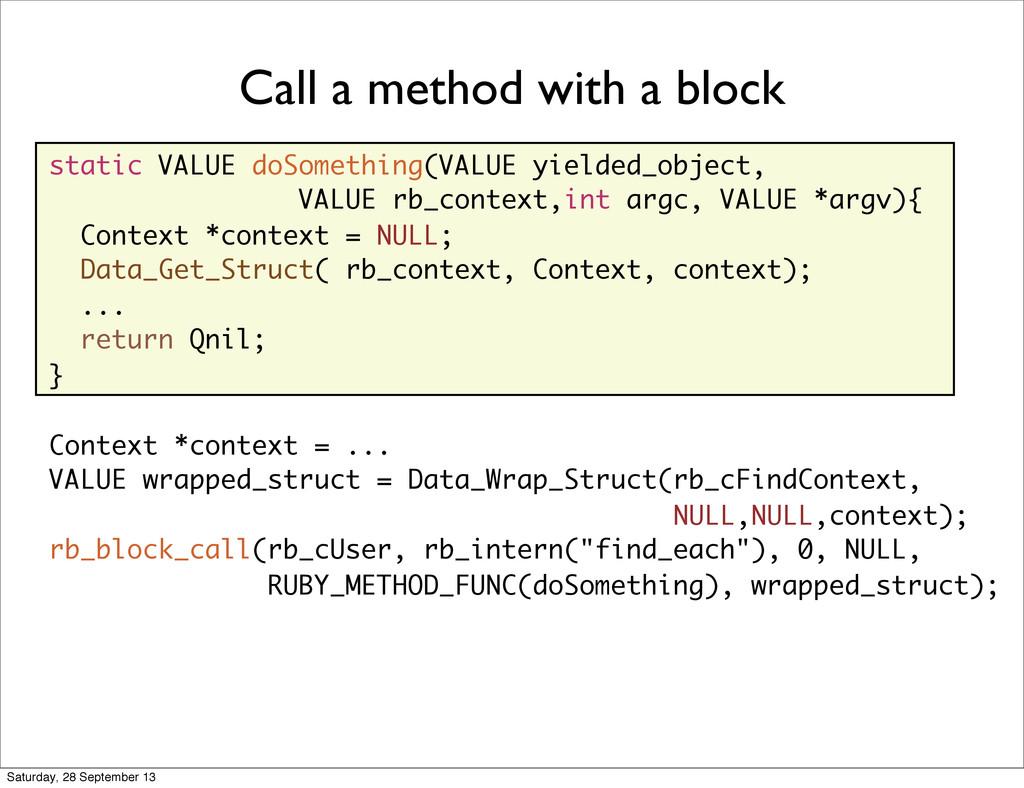 static VALUE doSomething(VALUE yielded_object, ...