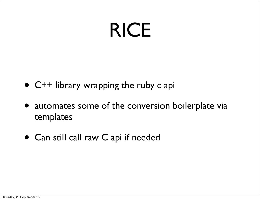 RICE • C++ library wrapping the ruby c api • au...