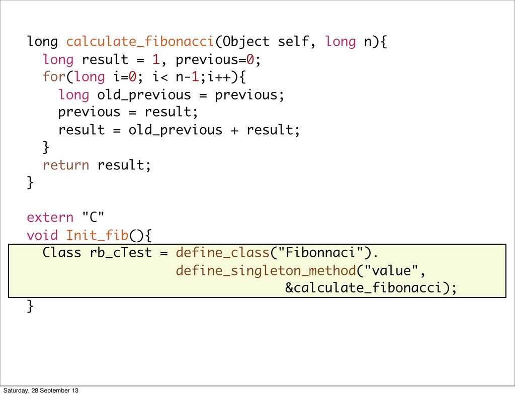 long calculate_fibonacci(Object self, long n){ ...
