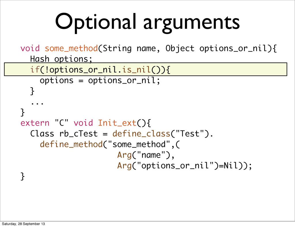 void some_method(String name, Object options_or...