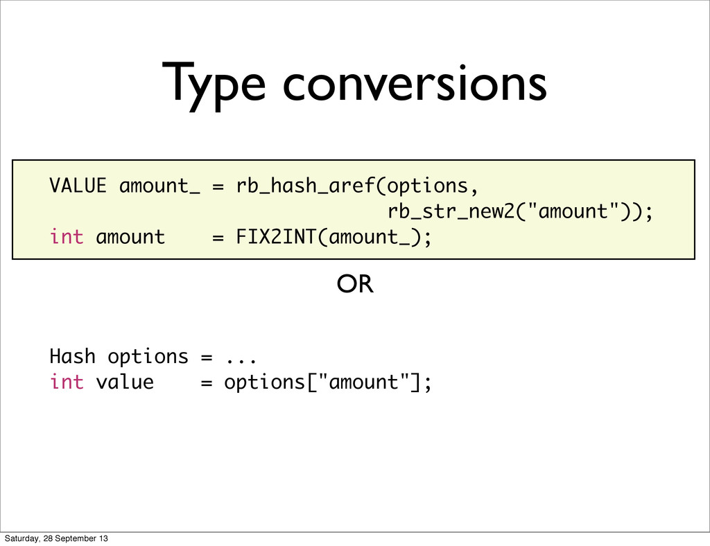 Type conversions Hash options = ... int value =...